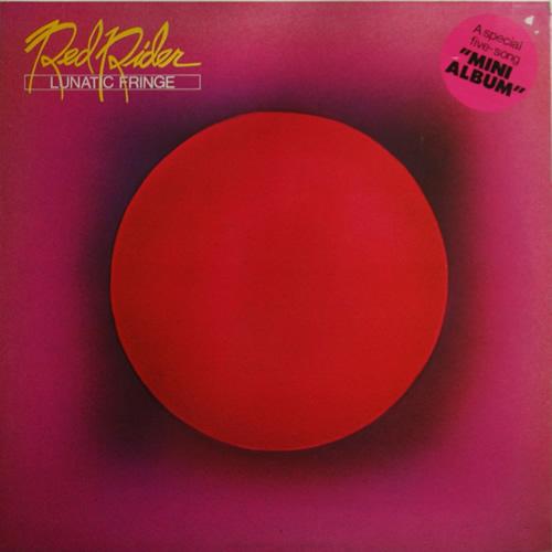 Lunatic Fringe - Red Rider
