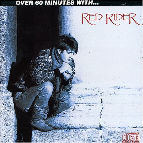 Over 60 Minutes With - Red Rider