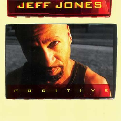Positive - Jeff Jones