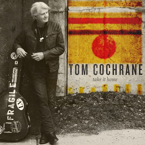 Take It Home - Tom Cochrane