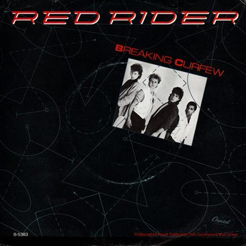 Breaking Curfew - Red Rider