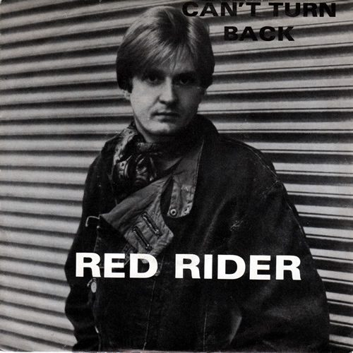 Can't Turn Back - Red Rider