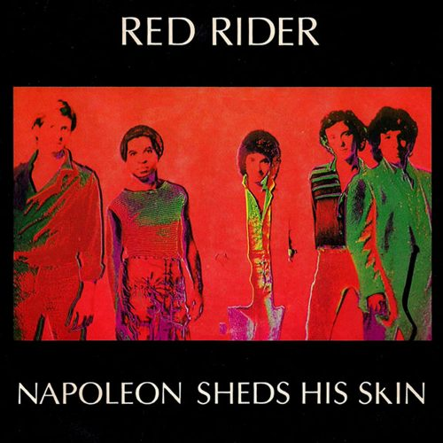 Napoleon Sheds His Skin - Red Rider