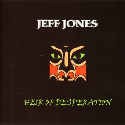 Heir Of Desperation EP - Jeff Jones