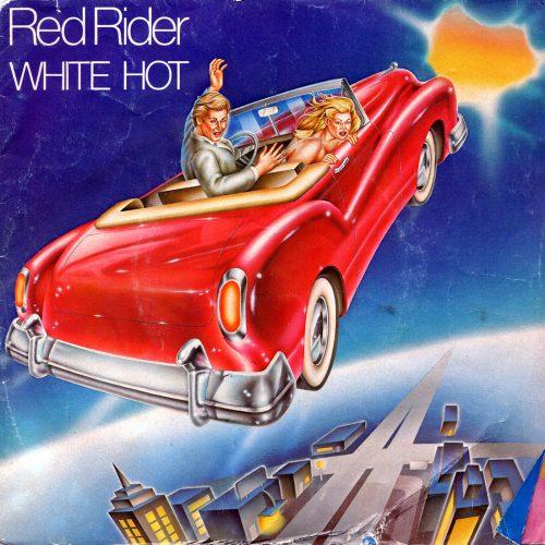 White Hot - Red Rider